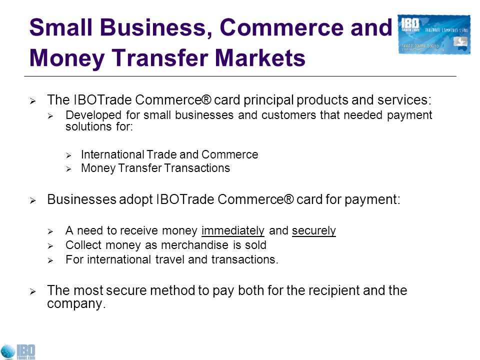 Small Business, Commerce and Money Transfer Markets