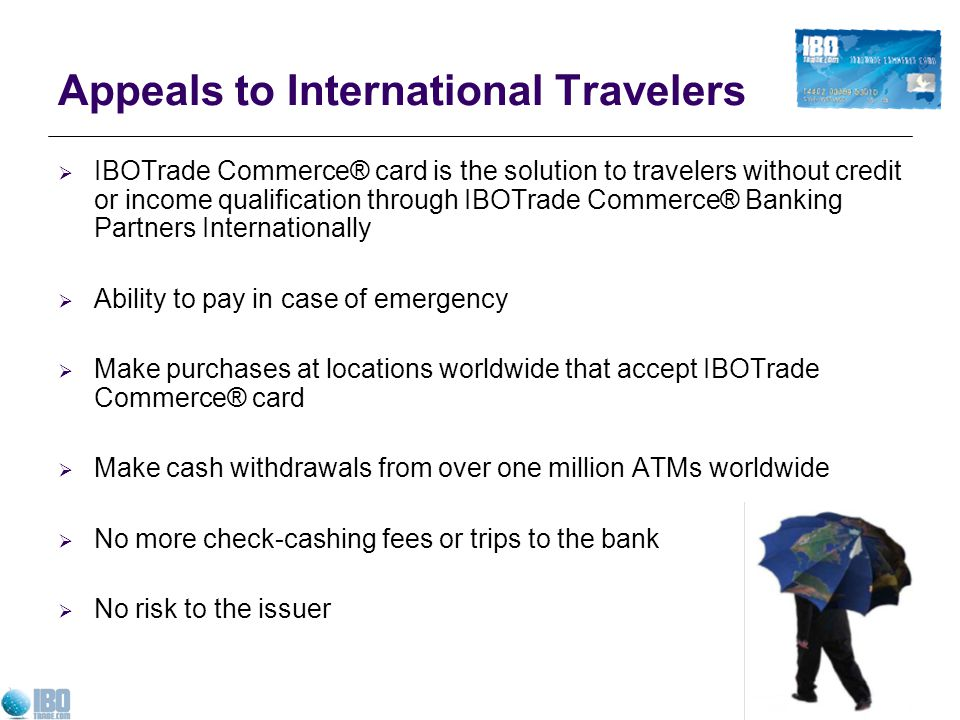 Appeals to International Travelers