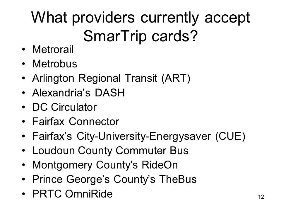 What providers currently accept SmarTrip cards