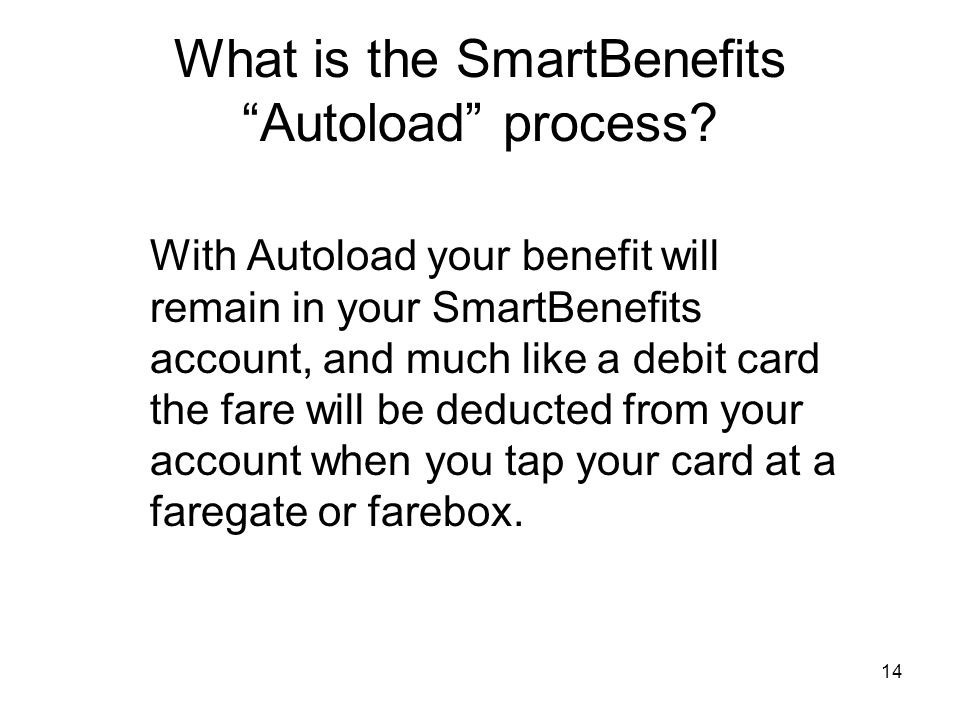 What is the SmartBenefits Autoload process