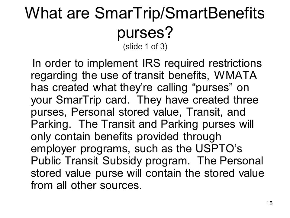 What are SmarTrip/SmartBenefits purses (slide 1 of 3)