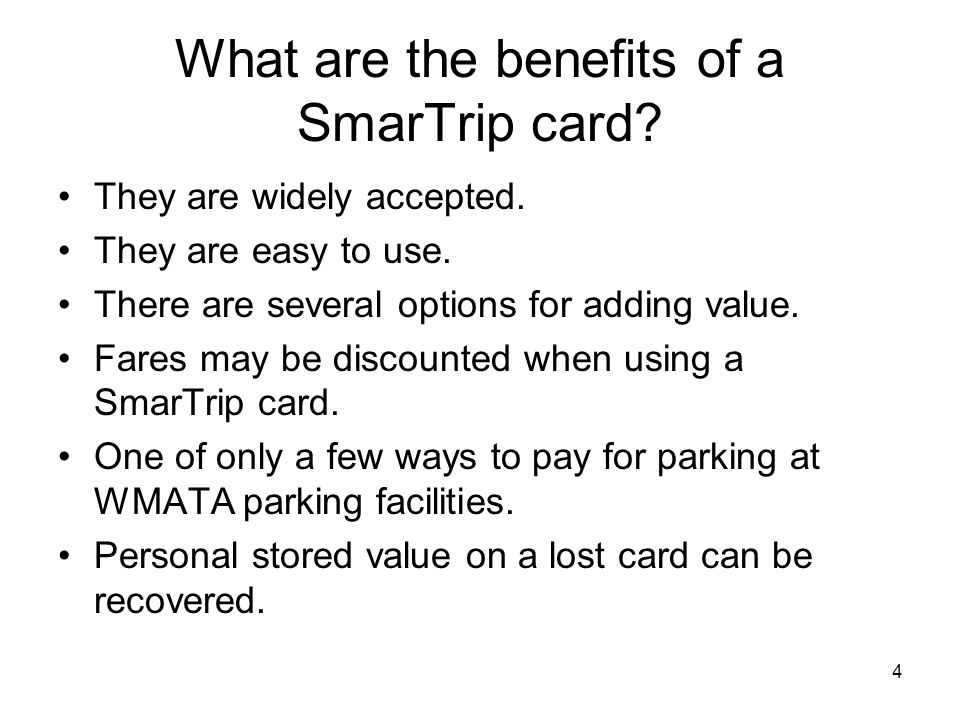 What are the benefits of a SmarTrip card