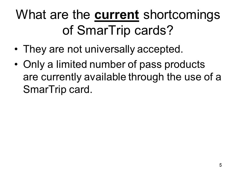 What are the current shortcomings of SmarTrip cards