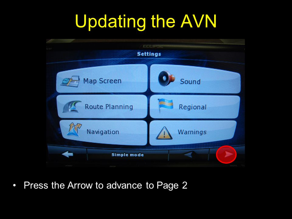 Updating the AVN Press the Arrow to advance to Page 2