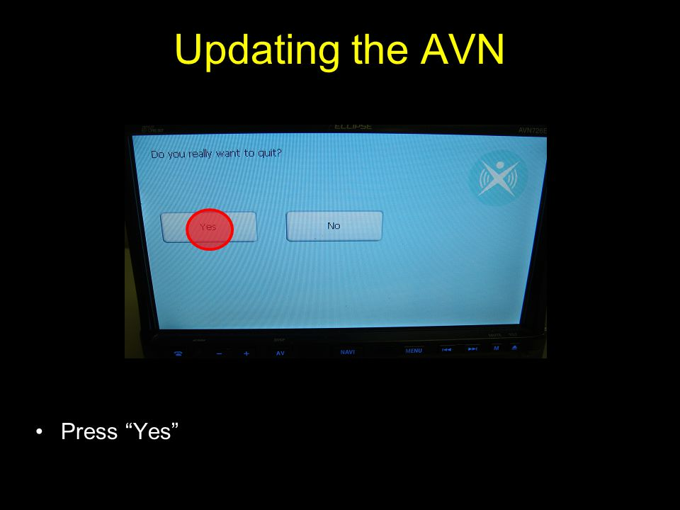 Updating the AVN Press Yes