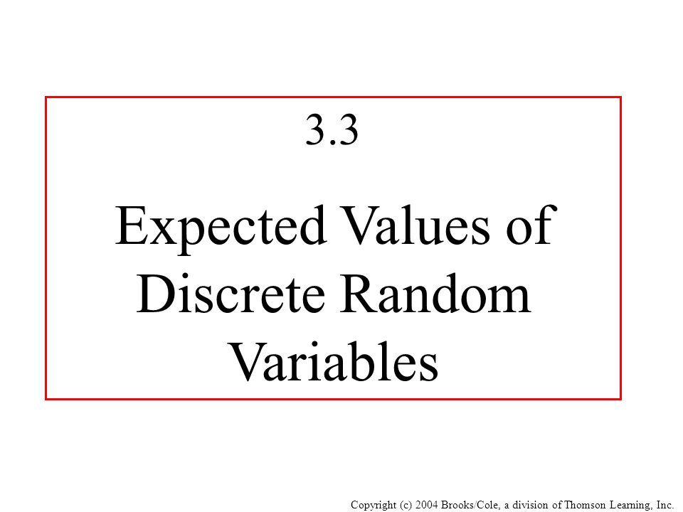 Expected Values of Discrete Random Variables