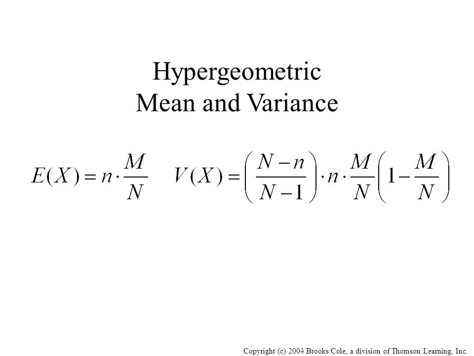 Hypergeometric Mean and Variance