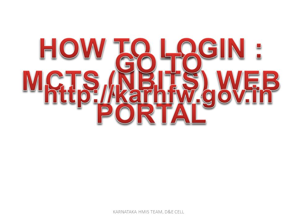 HOW TO LOGIN : MCTS (NBITS) WEB PORTAL