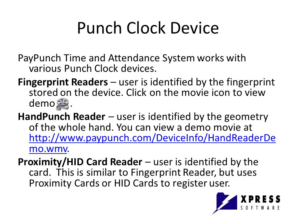 Punch Clock Device PayPunch Time and Attendance System works with various Punch Clock devices.