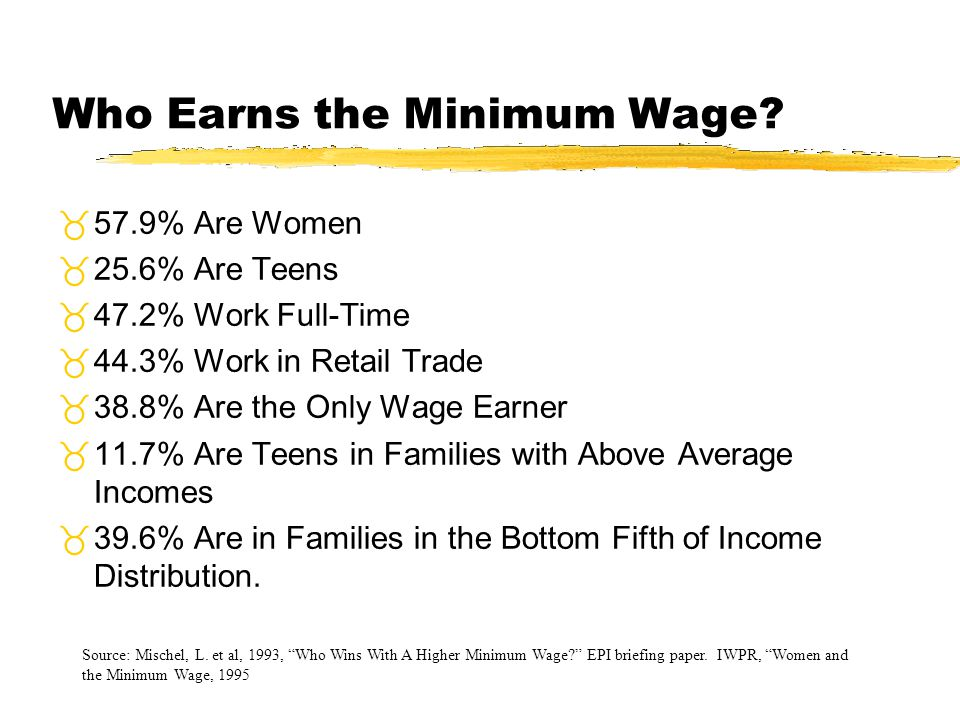 Who Earns the Minimum Wage