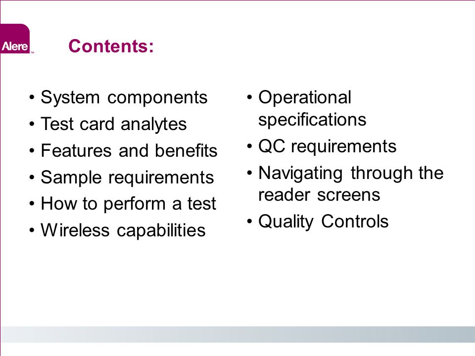 Contents: System components. Test card analytes. Features and benefits. Sample requirements. How to perform a test.