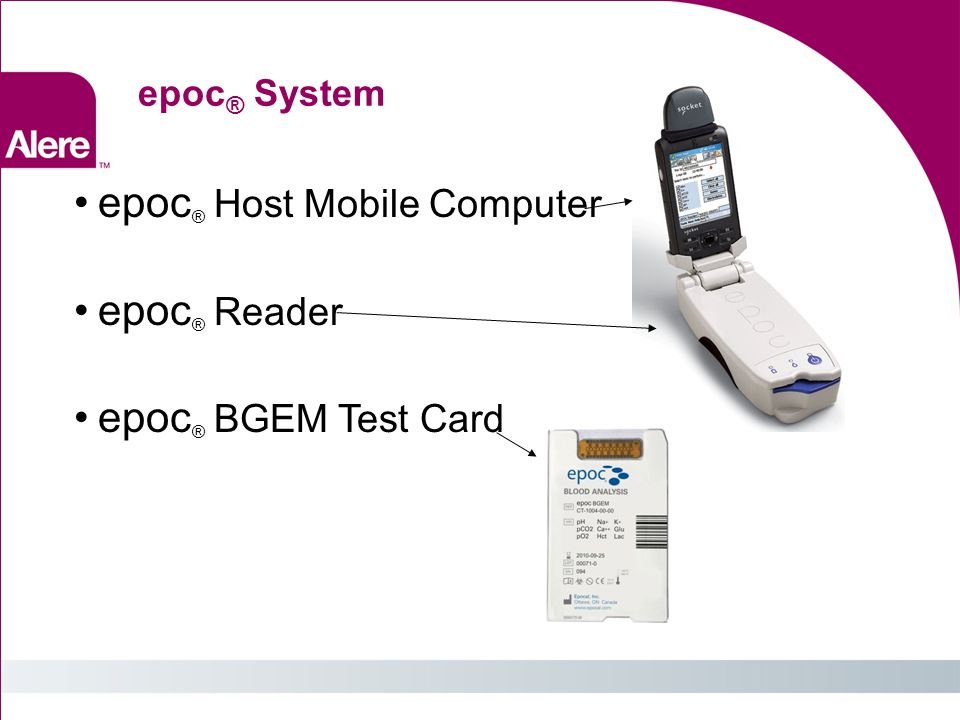 epoc® Host Mobile Computer epoc® Reader epoc® BGEM Test Card