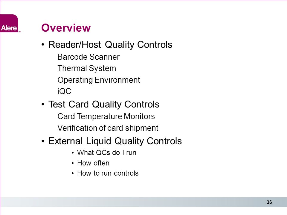 Overview Reader/Host Quality Controls Test Card Quality Controls