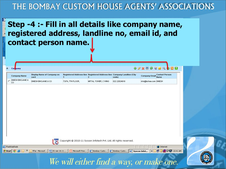 Step -4 :- Fill in all details like company name, registered address, landline no,  id, and contact person name.