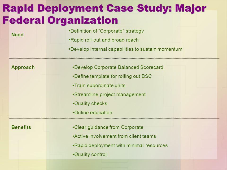 Rapid Deployment Case Study: Major Federal Organization