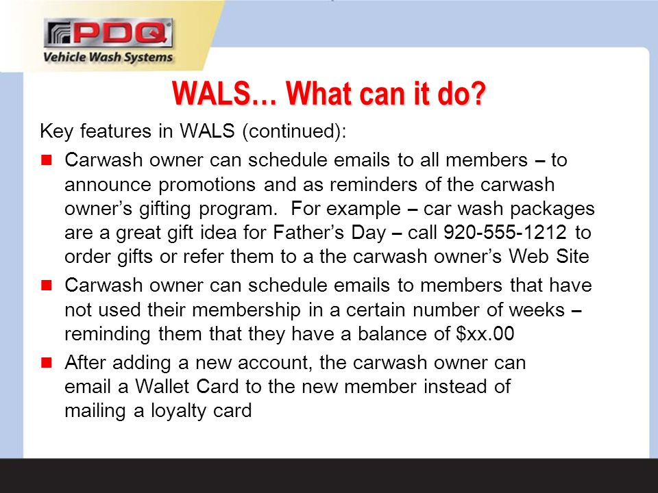 WALS… What can it do Key features in WALS (continued):