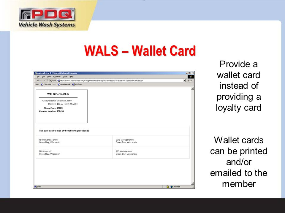 WALS – Wallet Card Provide a wallet card instead of providing a loyalty card.