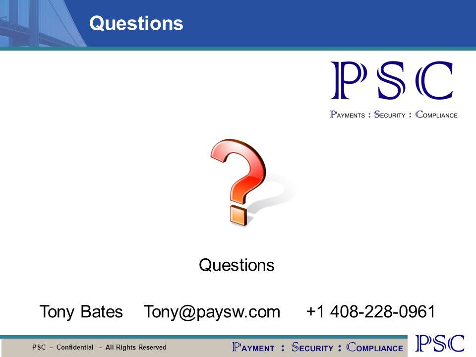 Questions Questions Tony Bates Tony@paysw.com +1 408-228-0961