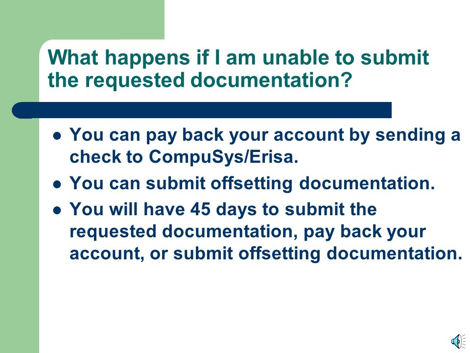 What happens if I am unable to submit the requested documentation
