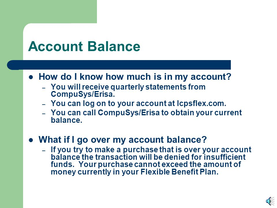 Account Balance How do I know how much is in my account