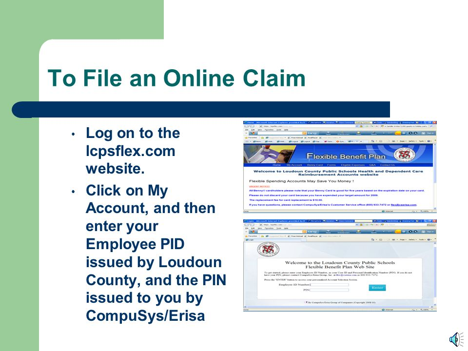 To File an Online Claim Log on to the lcpsflex.com website.