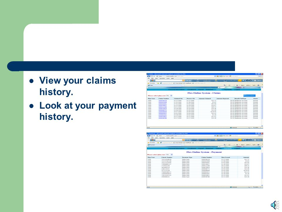 View your claims history.