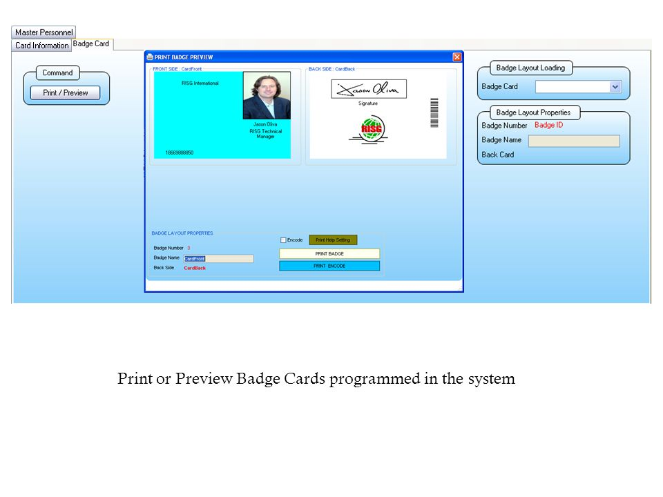 Print or Preview Badge Cards programmed in the system