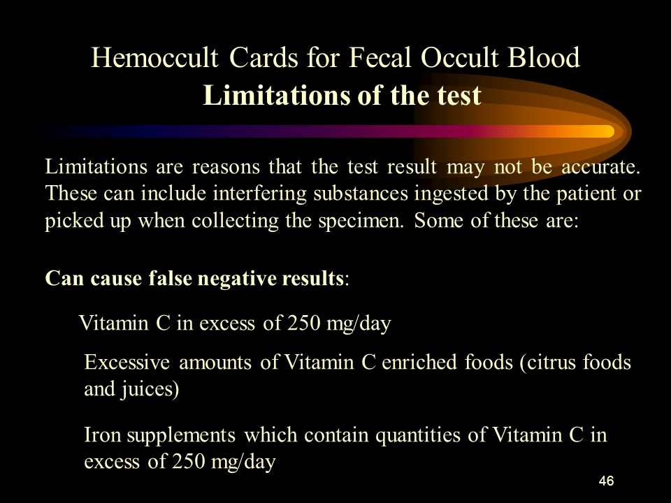 Hemoccult Cards for Fecal Occult Blood Limitations of the test