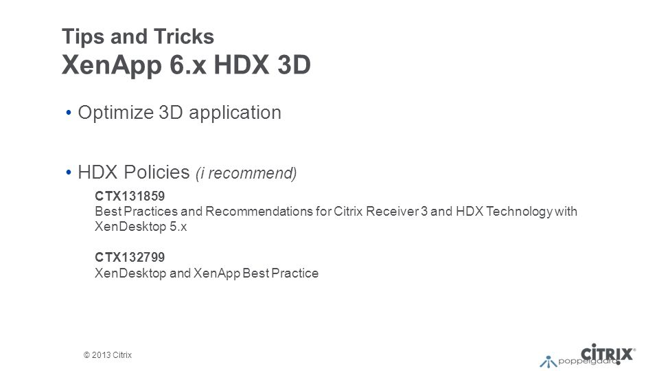 Tips and Tricks XenApp 6.x HDX 3D