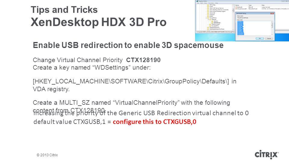 Tips and Tricks XenDesktop HDX 3D Pro