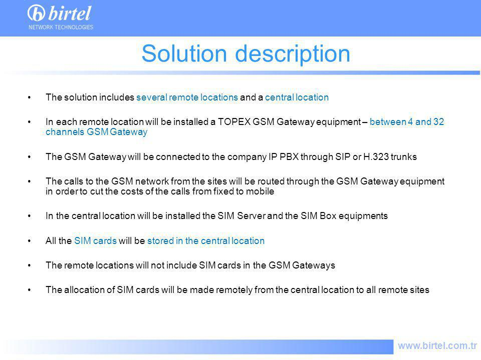 Solution description The solution includes several remote locations and a central location.