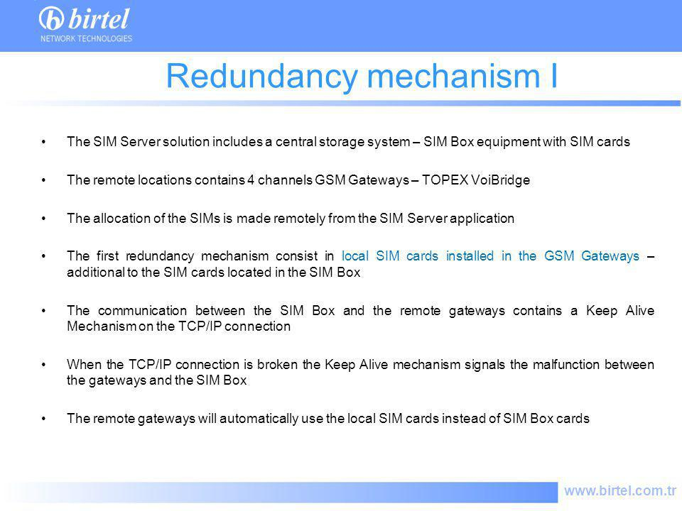 Redundancy mechanism I