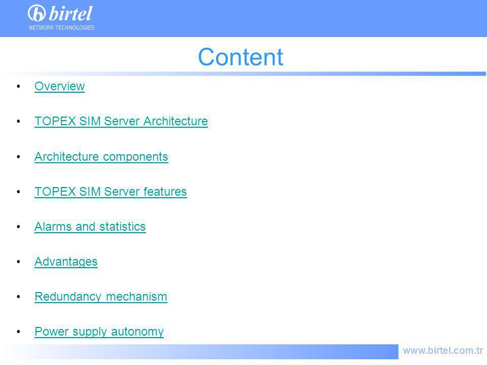 Content Overview TOPEX SIM Server Architecture Architecture components