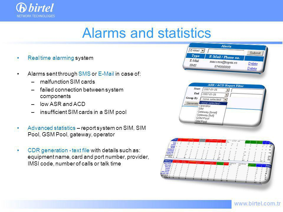 Alarms and statistics Real time alarming system