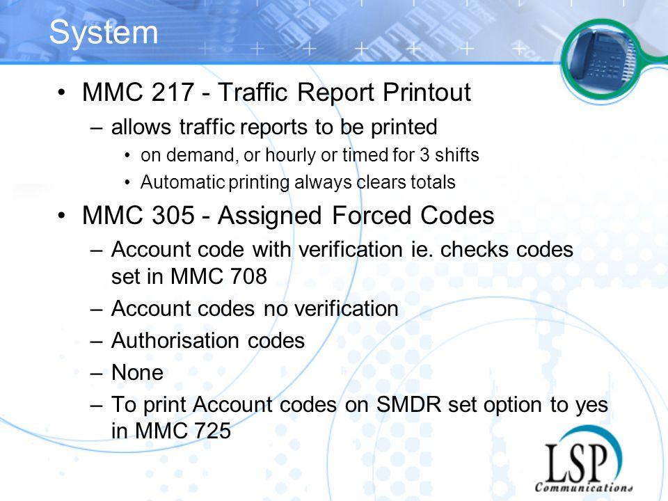 System MMC 217 - Traffic Report Printout