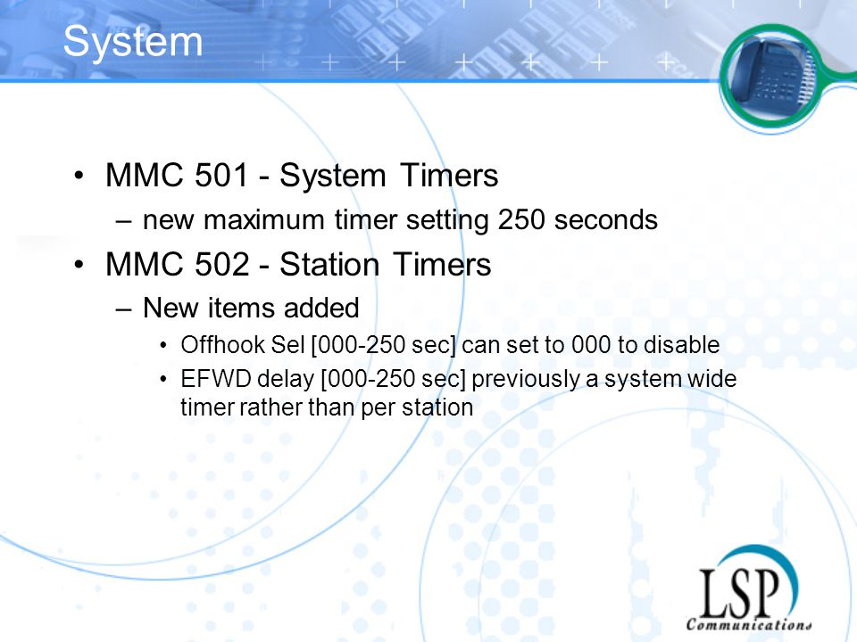 System MMC 501 - System Timers MMC 502 - Station Timers