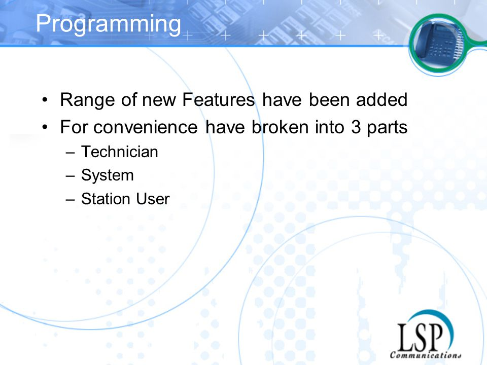 Programming Range of new Features have been added