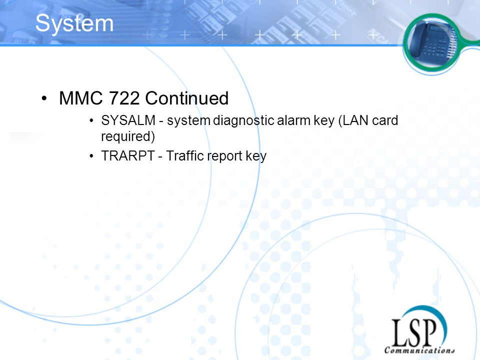 System MMC 722 Continued.