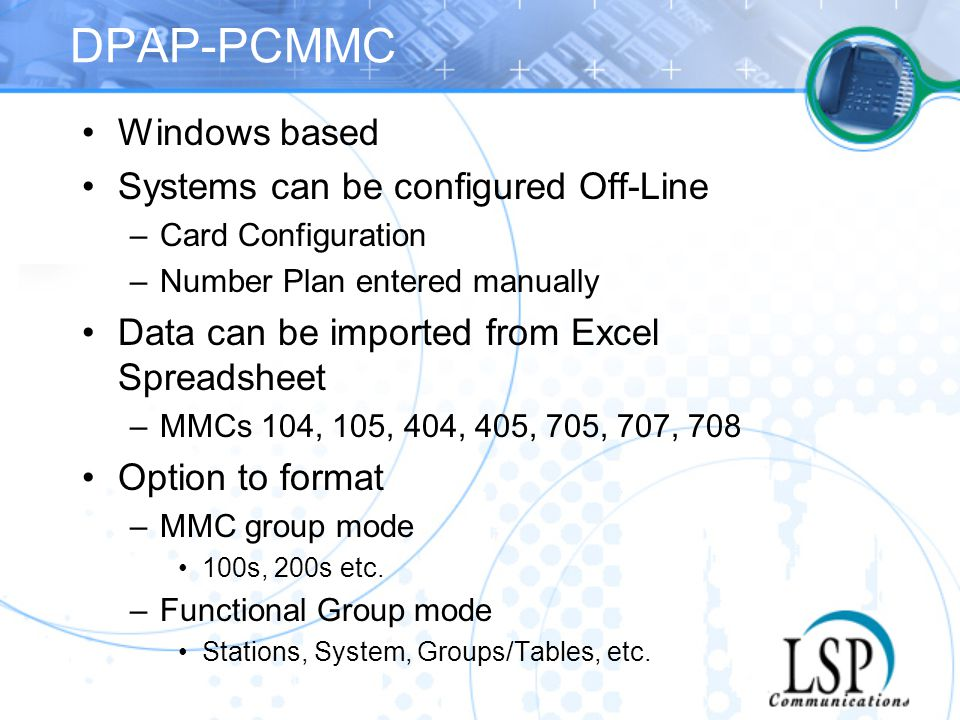 DPAP-PCMMC Windows based Systems can be configured Off-Line