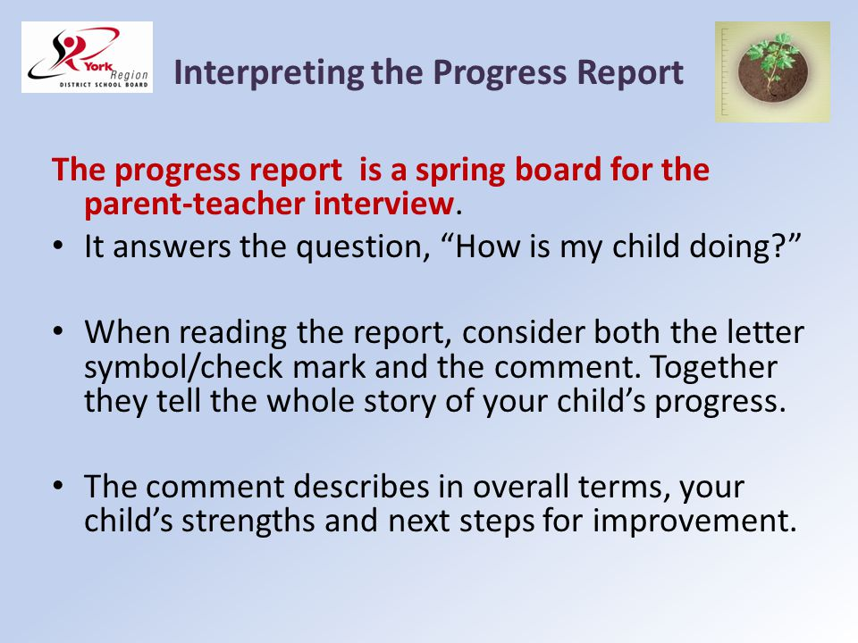 Interpreting the Progress Report