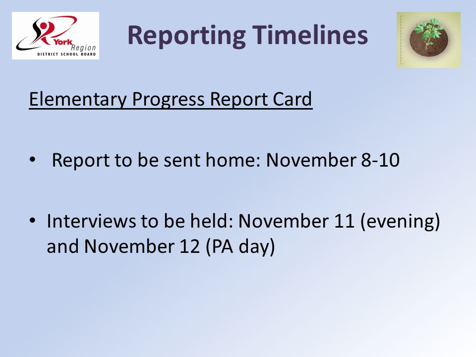 Reporting Timelines Elementary Progress Report Card