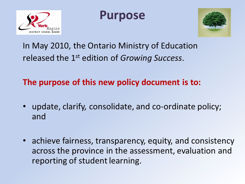 Purpose In May 2010, the Ontario Ministry of Education