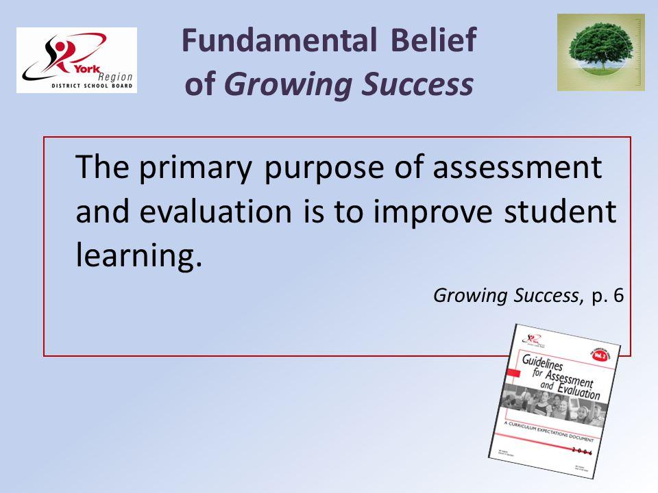 Fundamental Belief of Growing Success