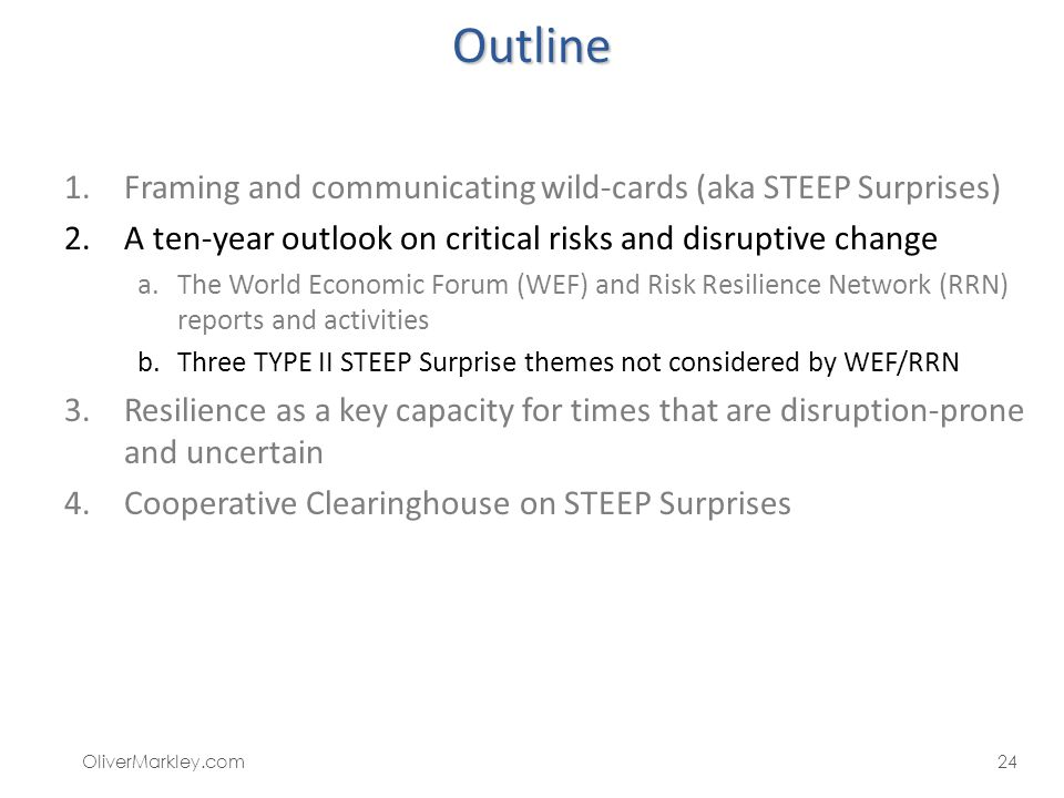 Outline Framing and communicating wild-cards (aka STEEP Surprises)