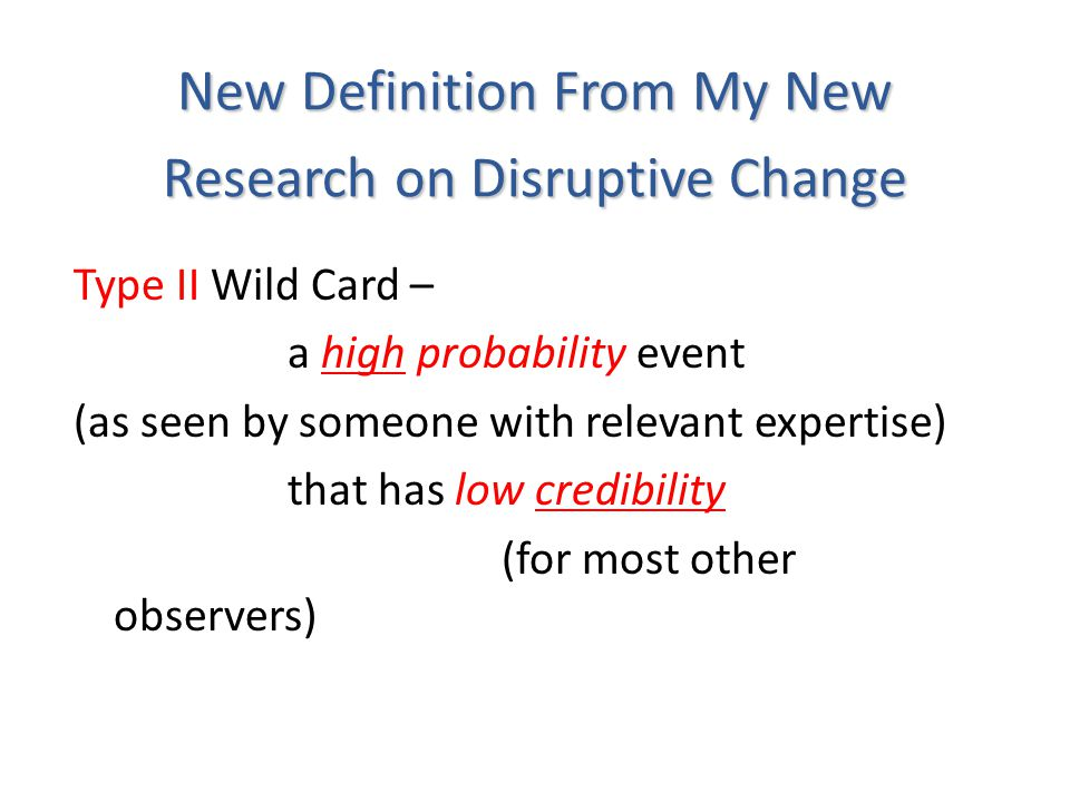 New Definition From My New Research on Disruptive Change