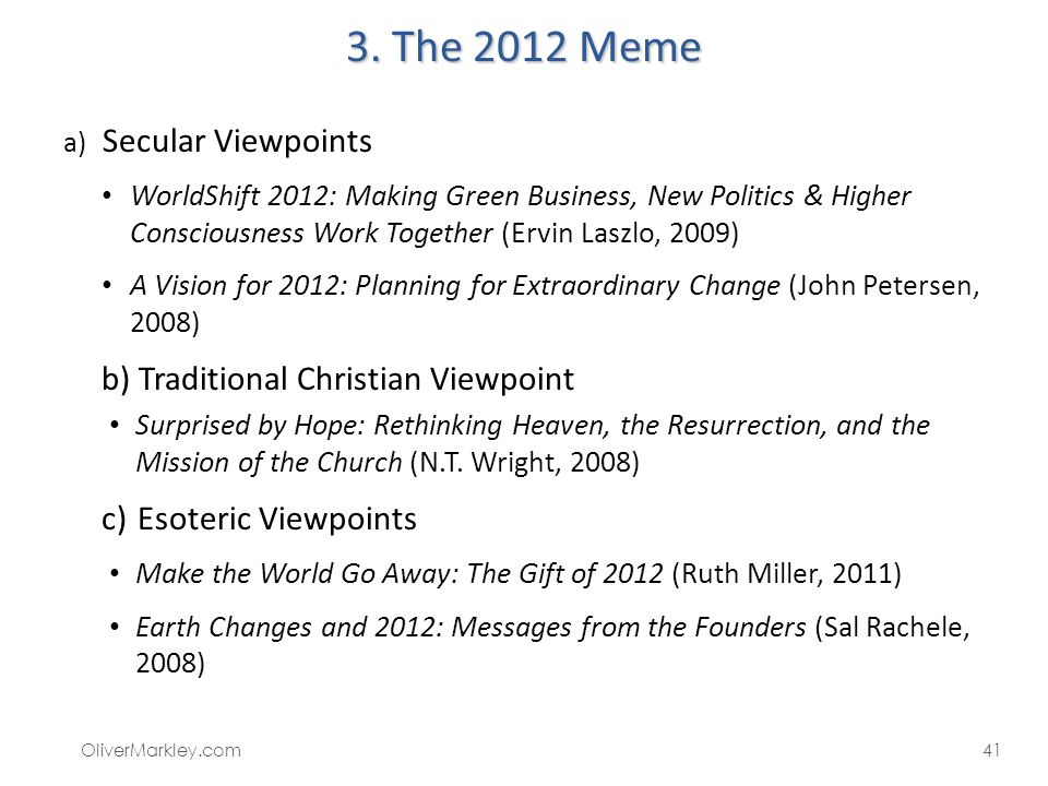 3. The 2012 Meme Traditional Christian Viewpoint Esoteric Viewpoints