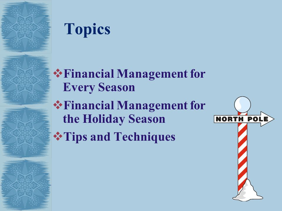Topics Financial Management for Every Season