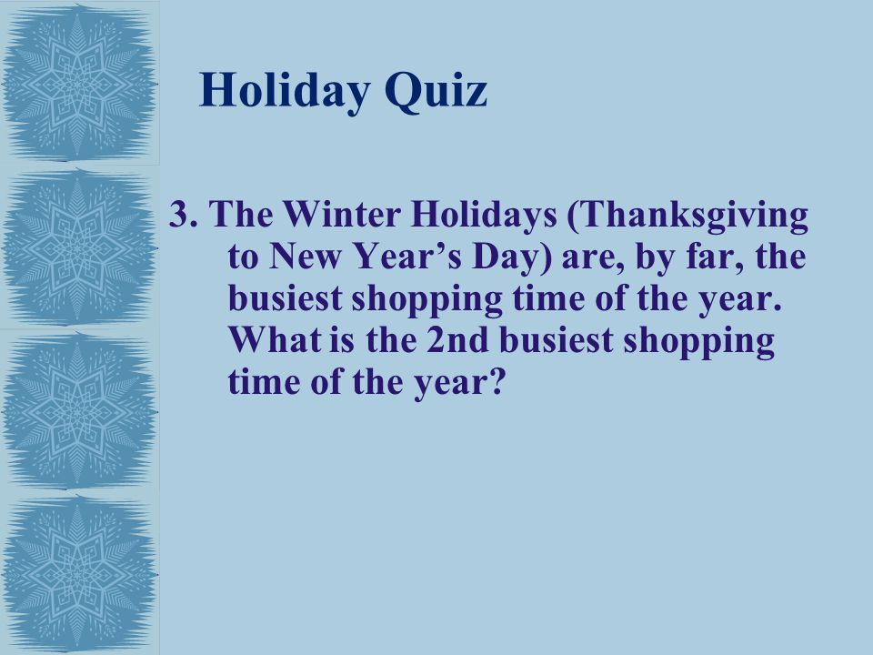 Holiday Quiz