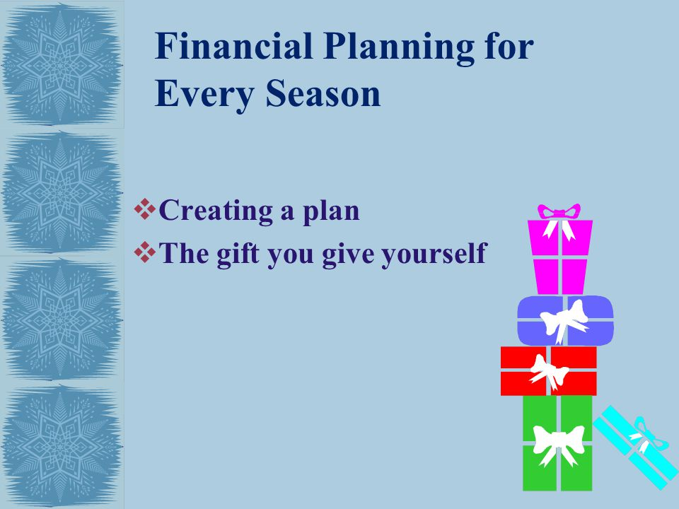 Financial Planning for Every Season