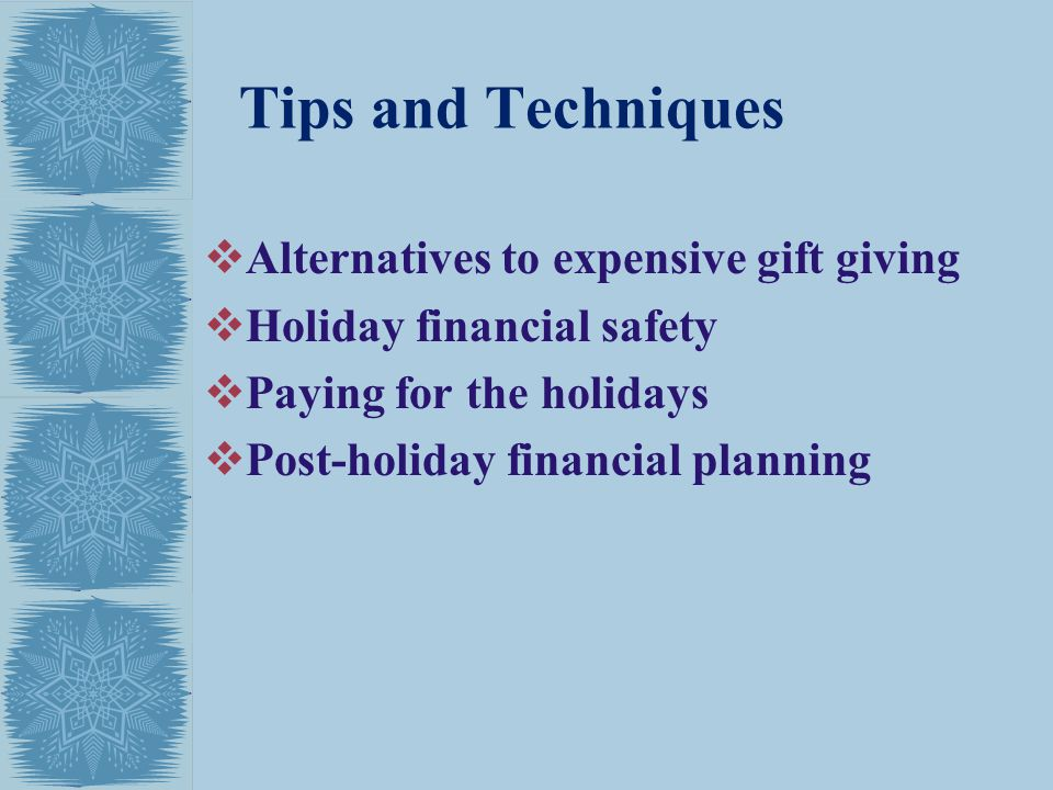 Tips and Techniques Alternatives to expensive gift giving